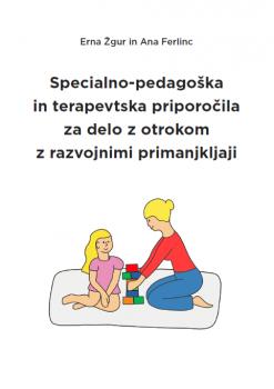 Naslovnica za Specialno-pedagoška in terapevtska priporočila za delo z otrokom z razvojnimi primanjkljaji