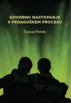 Naslovnica za Govorno nastopanje v pedagoškem procesu