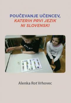 Naslovnica za Poučevanje učencev, katerih prvi jezik ni slovenski