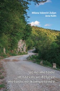 Naslovnica za Učne metode in razvoj učiteljeve metodične kompetence