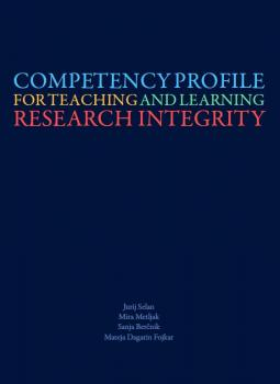 Naslovnica za Competency Profile for Teaching and Learning Research Integrity