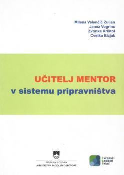 Naslovnica za Učitelj mentor v sistemu pripravništva