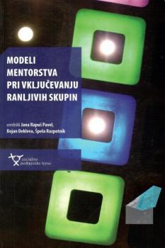Naslovnica za Modeli mentorstva pri vključevanju ranljivih skupin