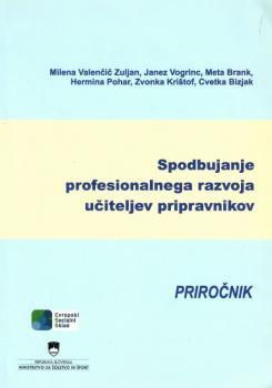 Naslovnica za Spodbujanje profesionalnega razvoja učiteljev pripravnikov: priročnik