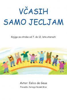Naslovnica za Včasih samo jecljam: knjiga za otroke od 7. do 12. leta starosti