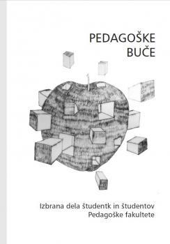 Naslovnica za Pedagoške buče: izbrana dela študentk in študentov Pedagoške fakultete