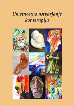 Naslovnica za Umetnostno ustvarjanje kot terapija