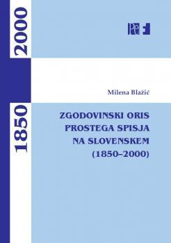 Naslovnica za Zgodovinski oris prostega spisja na Slovenskem (1850–2020)