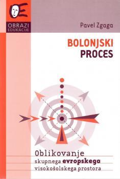 Naslovnica za Bolonjski proces: oblikovanje skupnega evropskega visokošolskega prostora