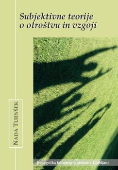 Naslovnica za Subjektivne teorije o otroštvu in vzgoji