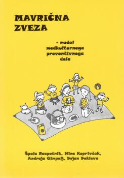 Naslovnica za Mavrična zveza: model medkulturnega preventivnega dela